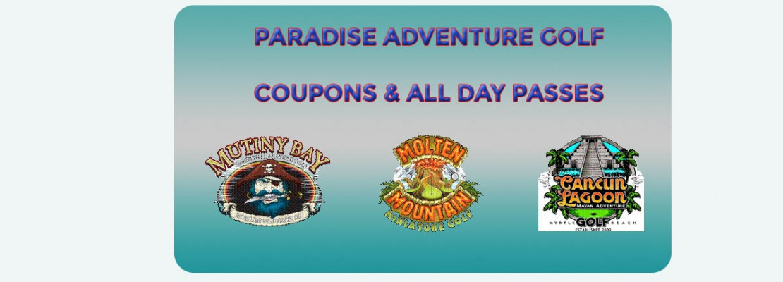 Paradise Adventure Golf Coupons and Passes